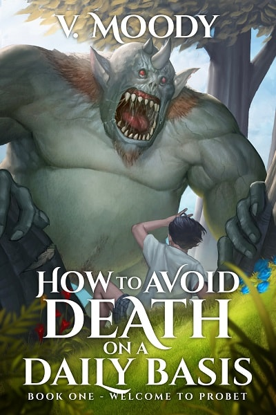 How To Avoid Death On A Daily Basis - MoodyLit